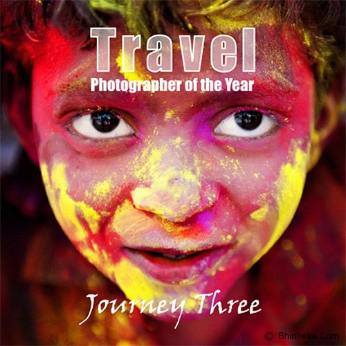 BHINNEKA BOOKS Travel Photographer of the Year: Journey 3 - Fine Art Photography Book