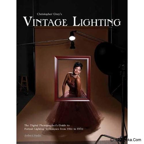 BHINNEKA BOOKS Vintage Lighting: The Digital Photographer's Guide to Portrait Lighting Techniques from 1910 to 1970 - Studio and Lighting Photography Book
