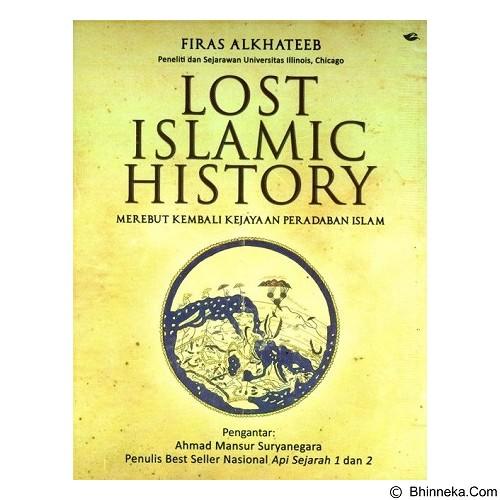 DESAINBUKU Lost Islamic History Merebut Kembali Kejayaan Peradaban Islam (Merchant) - Craft and Hobby Book
