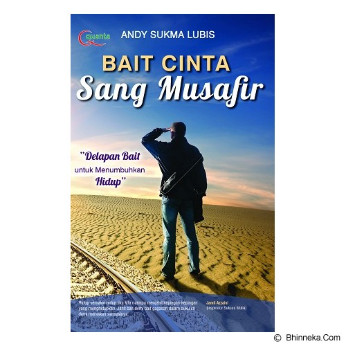 ELEX MEDIA KOMPUTINDO Bait Cinta Sang Musafir - Craft and Hobby Book