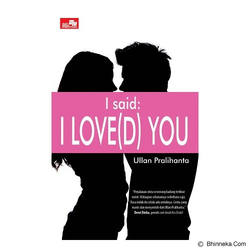 ELEX MEDIA KOMPUTINDO I Said: I Loved You - Craft and Hobby Book