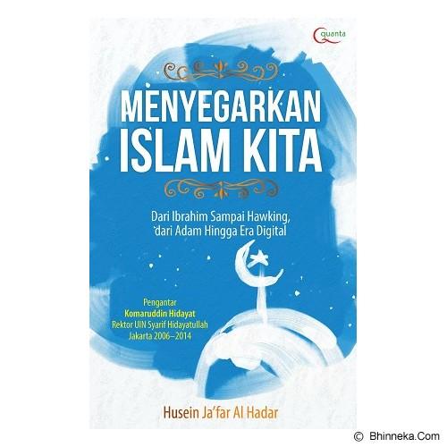 ELEX MEDIA KOMPUTINDO Menyegarkan Islam Kita - Craft and Hobby Book