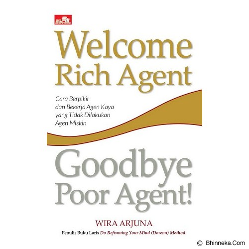 ELEX MEDIA KOMPUTINDO Welcome Rich Agent, Goodbye Poor Agent - Craft and Hobby Book