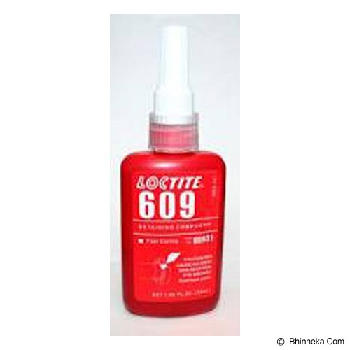 LOCTITE 609 Retaining Compound 50 ML - Cairan Pelumas Serbaguna