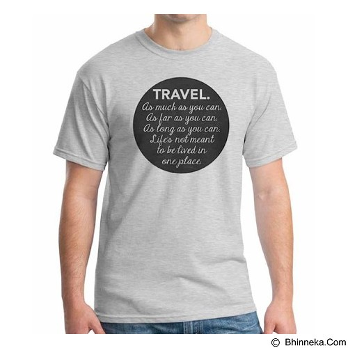 ORDINAL T-Shirt Travel Quotes 10 Size L (Merchant) - Kaos Pria