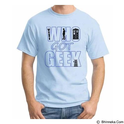 ORDINAL T-shirt Who Got Geek Size ML (Merchant) - Kaos Pria