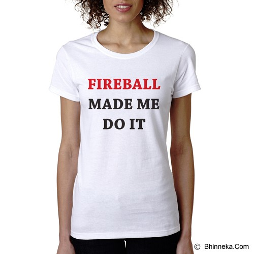 PRINT N WEAR Fireball Made Me Do It Size M - Kaos Wanita