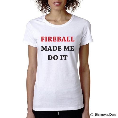 PRINT N WEAR Fireball Made Me Do It Size M - Kaos Wanita