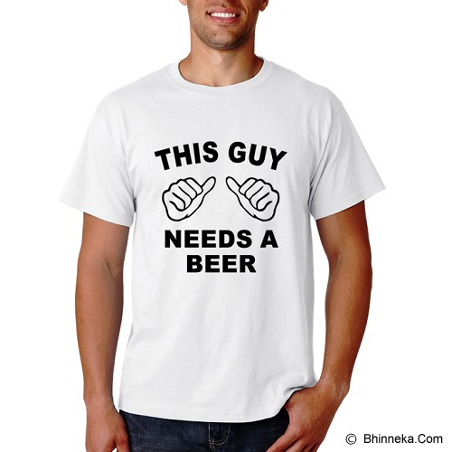 PRINT N WEAR This Guy Needs A Beer Size L