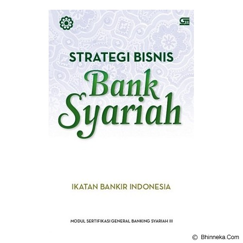 GRAMEDIA PUSTAKA UTAMA Strategi Bisnis Bank Syariah - Craft and Hobby Book