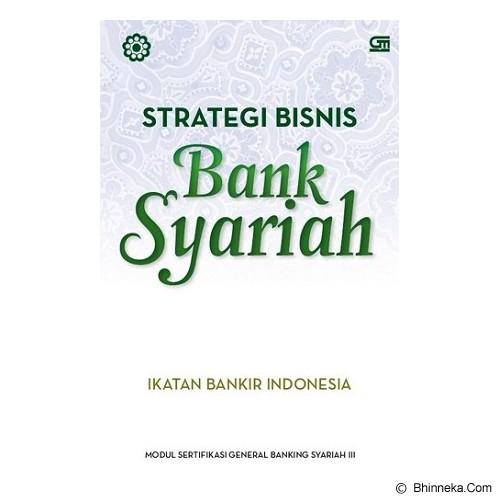 GRAMEDIA PUSTAKA UTAMA Strategi Bisnis Bank Syariah - Craft and Hobby Book