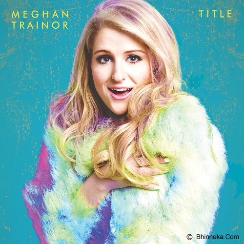 SONY MUSIC INDONESIA Meghan Trainor - Title - Lagu Pop