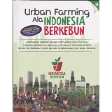 AGROMEDIA PUSTAKA Urban Farming Ala Indonesia Berkebun - Craft and Hobby Book