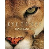 BHINNEKA BOOKS Eye to Eye: Intimate Encounters with the Animal World - Fine Art Photography Book