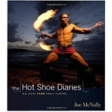 BHINNEKA BOOKS The Hot Shoe Diaries: Big Light from Small Flashes - General Photography Book