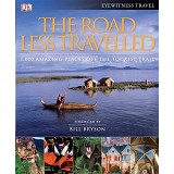 BHINNEKA BOOKS The Road Less Travelled: 1,000 Amazing places off the Tourist Trail - Fine Art Photography Book