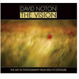 BHINNEKA BOOKS The Vision: The Art of Photography from Idea to Exposure - Landscape and Nature Photography Book