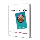 SPASI GROUP I Did It My Way - An Underwater Compact Camera Journey - Landscape and Nature Photography Book