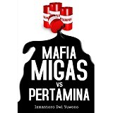 GALANGPRESS Mafia Migas vs Pertamina - Craft and Hobby Book