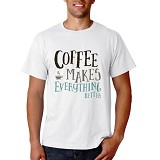 PRINT N WEAR Coffee Makes Everything Better Size XL - Kaos Pria