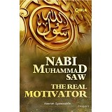 BHUANA ILMU POPULER Nabi Muhammad SAW The Real Motivator HC - Craft and Hobby Book