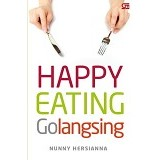 GRAMEDIA PUSTAKA UTAMA Happy Eating  Golangsing - Special Diet Book