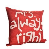 OLC Bantal Sofa Motif Mrs Always Right [Q679] - Bantal Dekorasi
