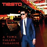 UNIVERSAL MUSIC INDONESIA Tiesto - A Town Called Paradise - Lagu Dance & Electro